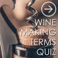 Winemaking Terms Quiz